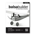 Balsa Builder Magazine - Issue 5 (Spring 2017) Cover